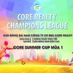 Khởi Tranh Giải Bóng Đá Core Summer Cup